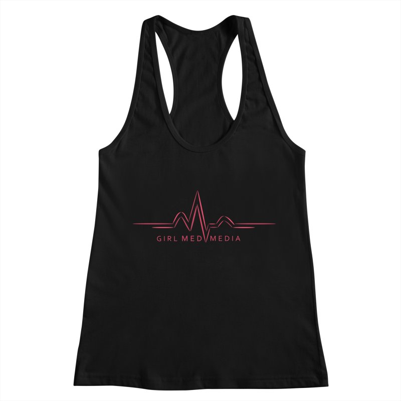 Girl Med Media Women's Racerback Tank by girl med media's Artist Shop