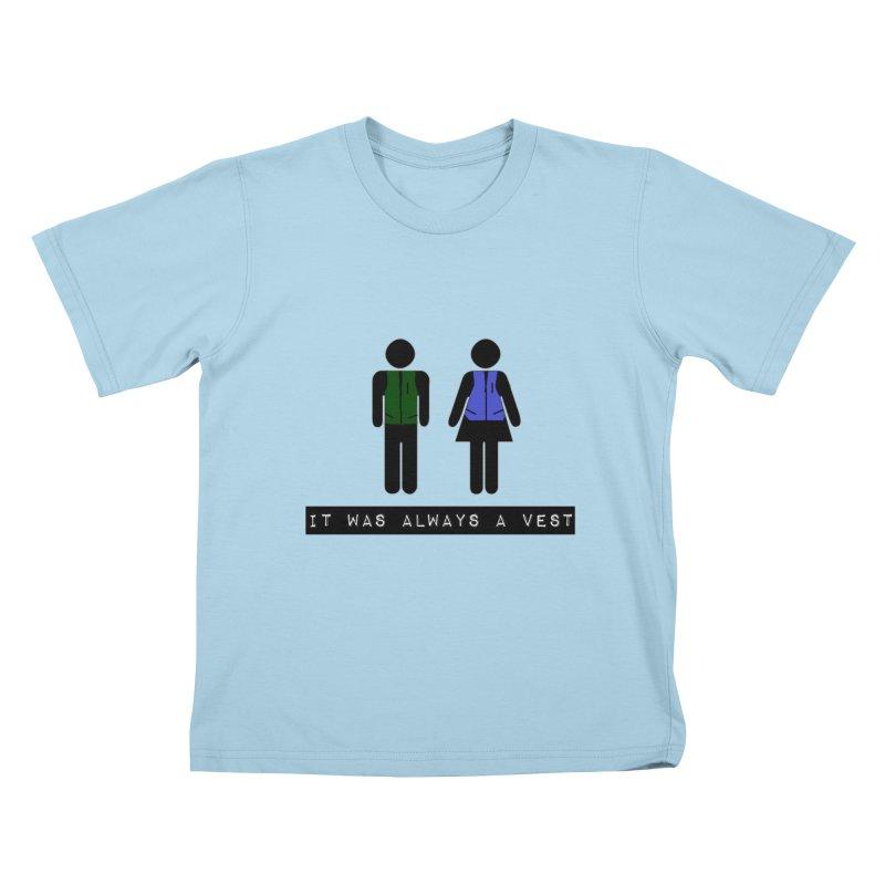 Always a vest Kids T-Shirt by girl med media's Artist Shop