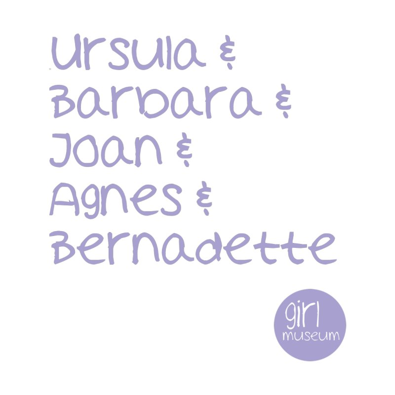 Girl Saints by Girl Museum Boutique