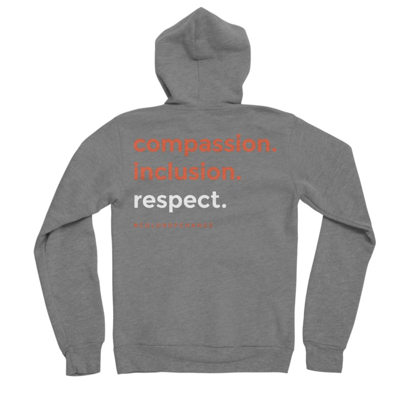 Compassion+Inclusion+Respect Men's Zip-Up Hoody by GGUX APPAREL: ALL PROCEEDS TO BLACK LIV