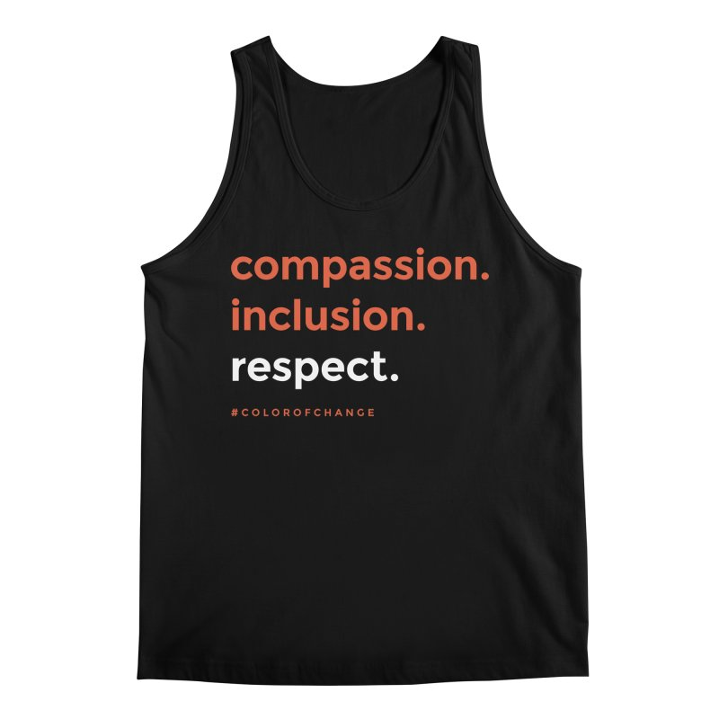 Compassion+Inclusion+Respect Men's Tank by GGUX APPAREL: ALL PROCEEDS TO BLACK LIV