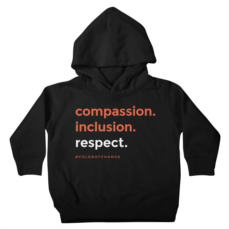 Compassion+Inclusion+Respect Kids Toddler Pullover Hoody by GGUX APPAREL: ALL PROCEEDS TO BLACK LIV