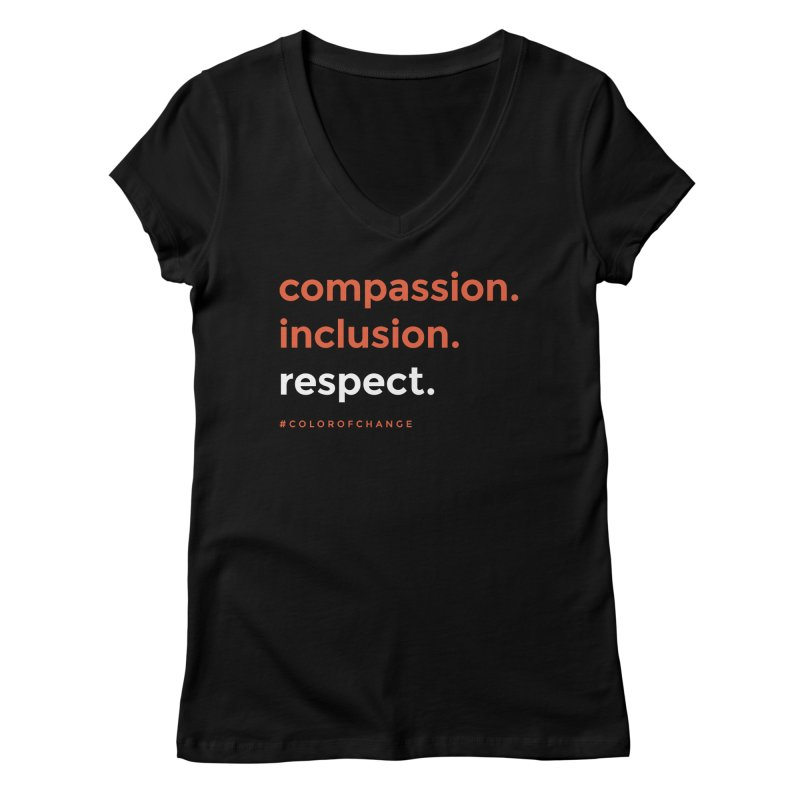 Compassion+Inclusion+Respect Women's V-Neck by GGUX APPAREL: ALL PROCEEDS TO BLACK LIV