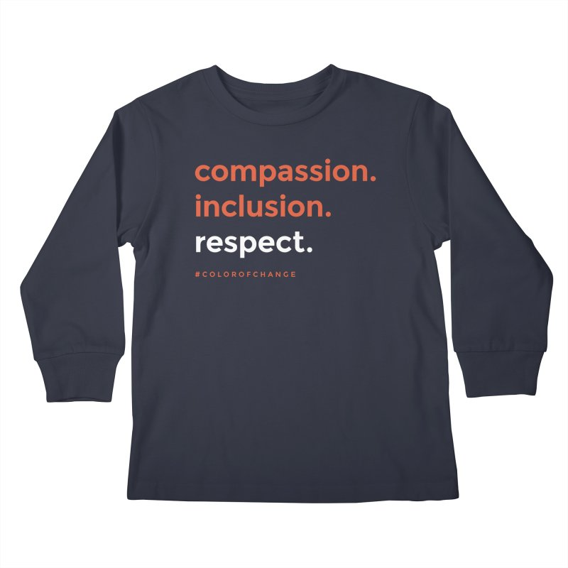 Compassion+Inclusion+Respect Kids Longsleeve T-Shirt by GGUX APPAREL: ALL PROCEEDS TO BLACK LIV