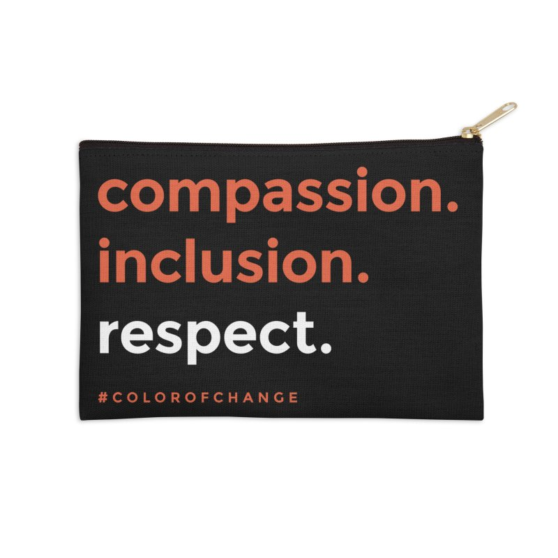 Compassion+Inclusion+Respect Accessories Zip Pouch by GGUX APPAREL: ALL PROCEEDS TO BLACK LIV