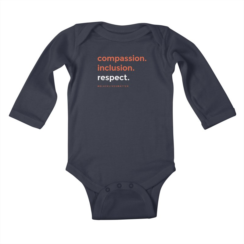 Compassion+Inclusion+Respect Kids Baby Longsleeve Bodysuit by GGUX APPAREL: ALL PROCEEDS TO BLACK LIV
