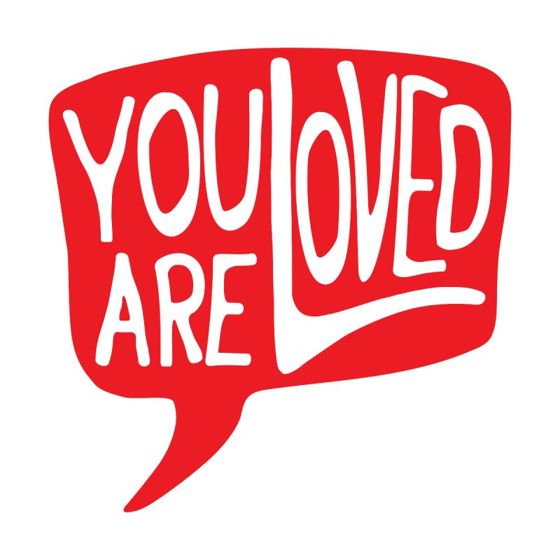 You are Loved by GL0W Store