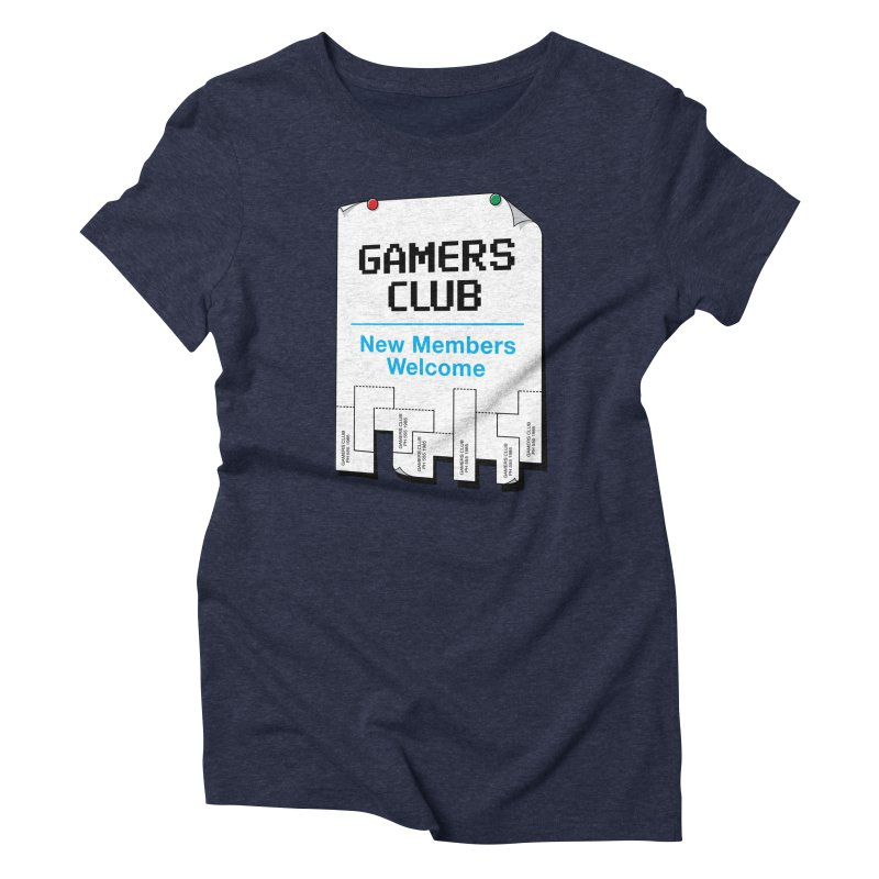 Gamer's Club Women's Triblend T-Shirt by glennz's Artist Shop