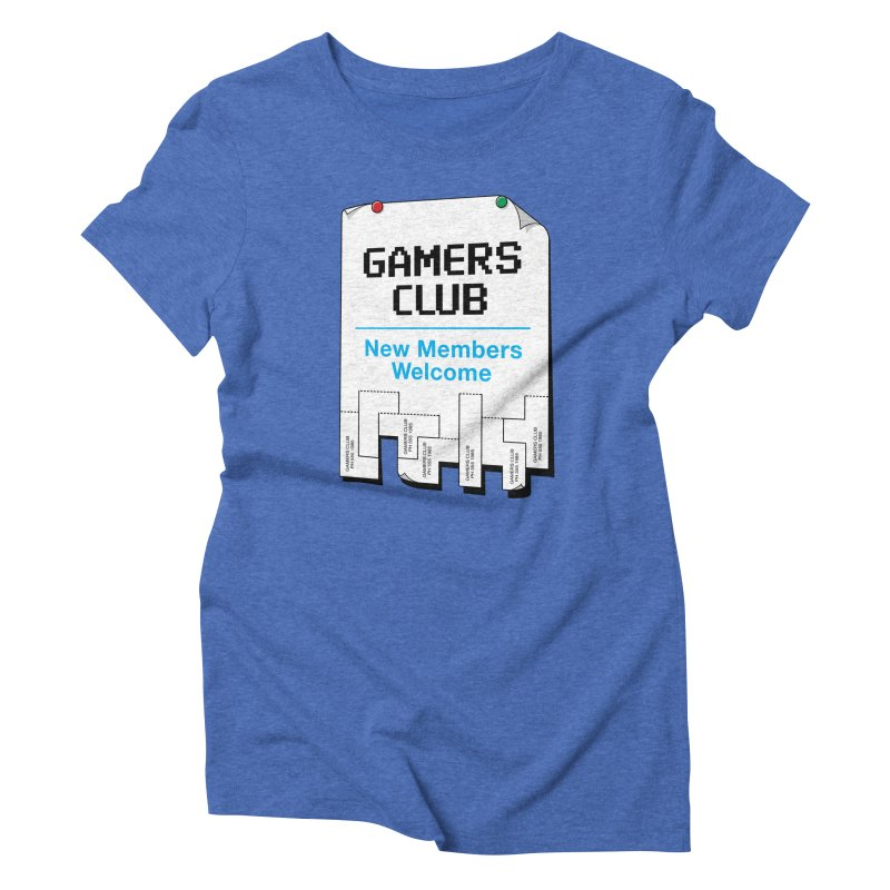Gamer's Club Women's Triblend T-Shirt by glennz's Artist Shop