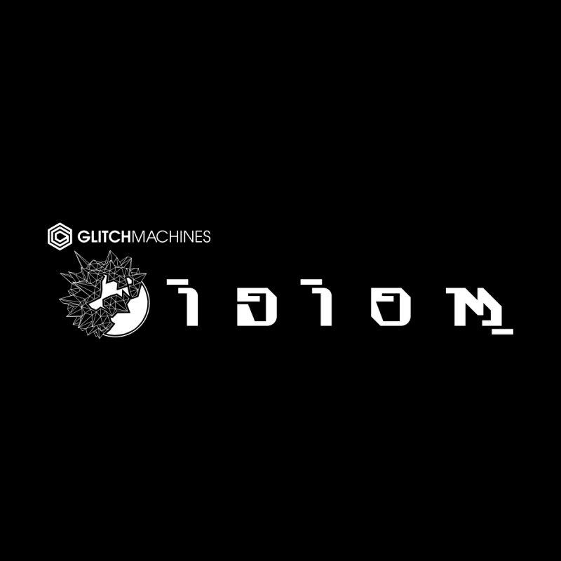 IDIOM by Glitchmachines Apparel