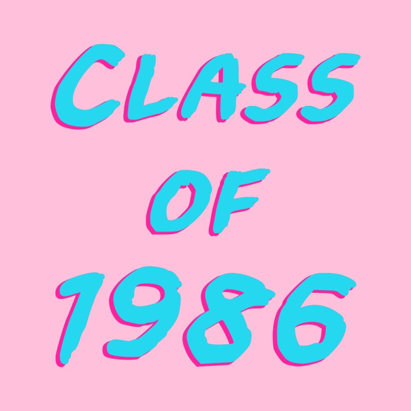 Class Of 1986: Font by Glitchway Store