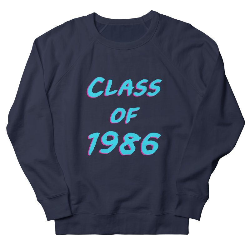 Class Of 1986: Font Men's French Terry Sweatshirt by The Glitchway