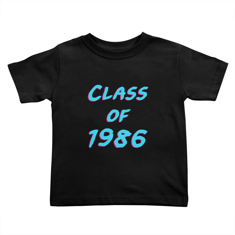Class Of 1986: Font Kids Toddler T-Shirt by The Glitchway
