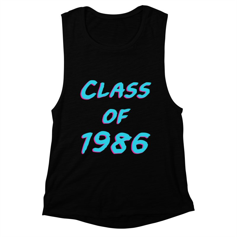 Class Of 1986: Font Women's Muscle Tank by The Glitchway