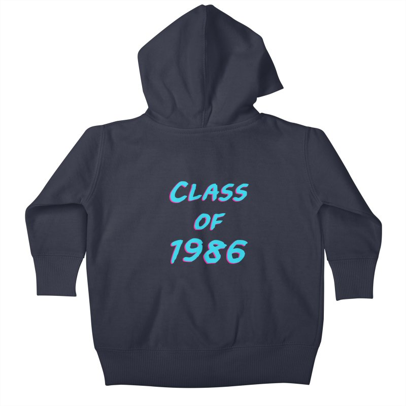 Class Of 1986: Font Kids Baby Zip-Up Hoody by The Glitchway