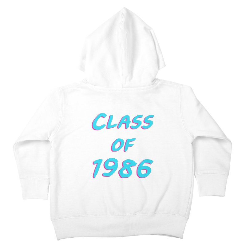 Class Of 1986: Font Kids Toddler Zip-Up Hoody by Glitchway Store