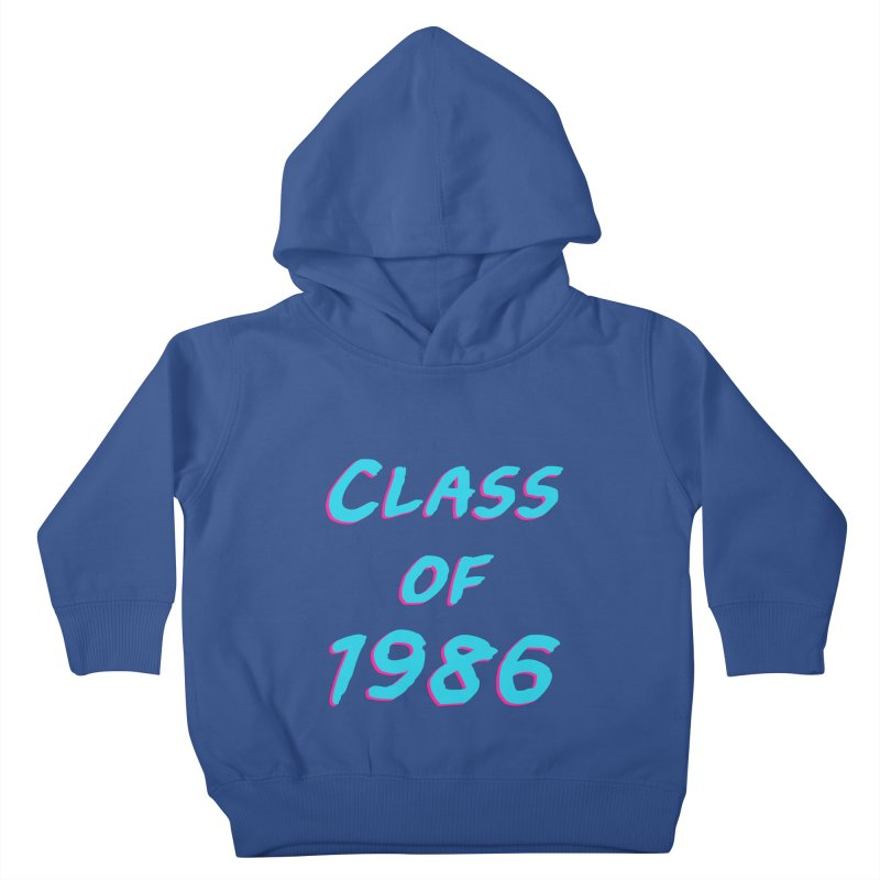Class Of 1986: Font Kids Toddler Pullover Hoody by The Glitchway