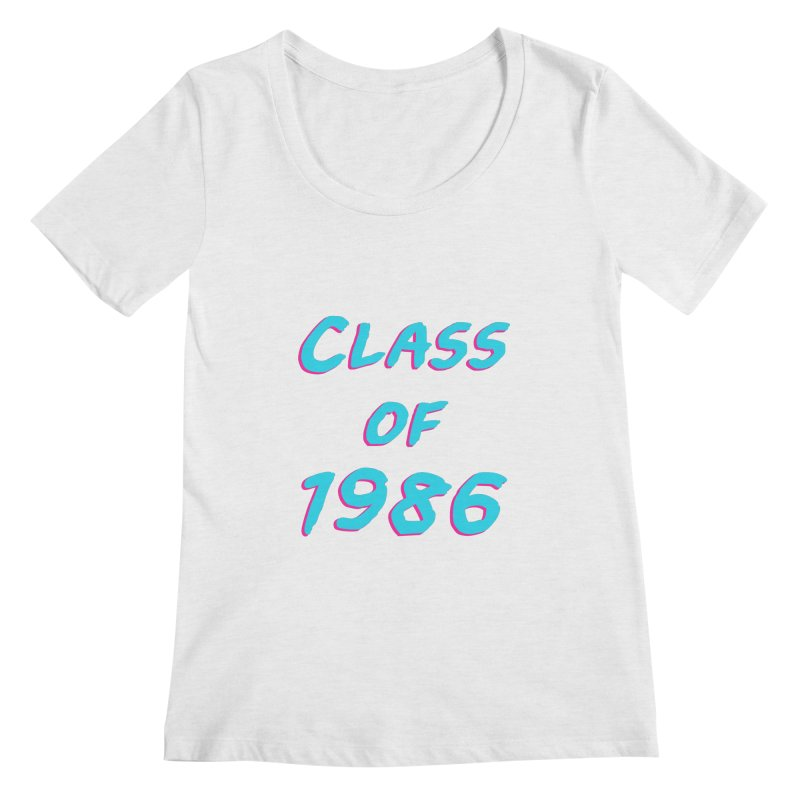 Class Of 1986: Font Women's Regular Scoop Neck by The Glitchway