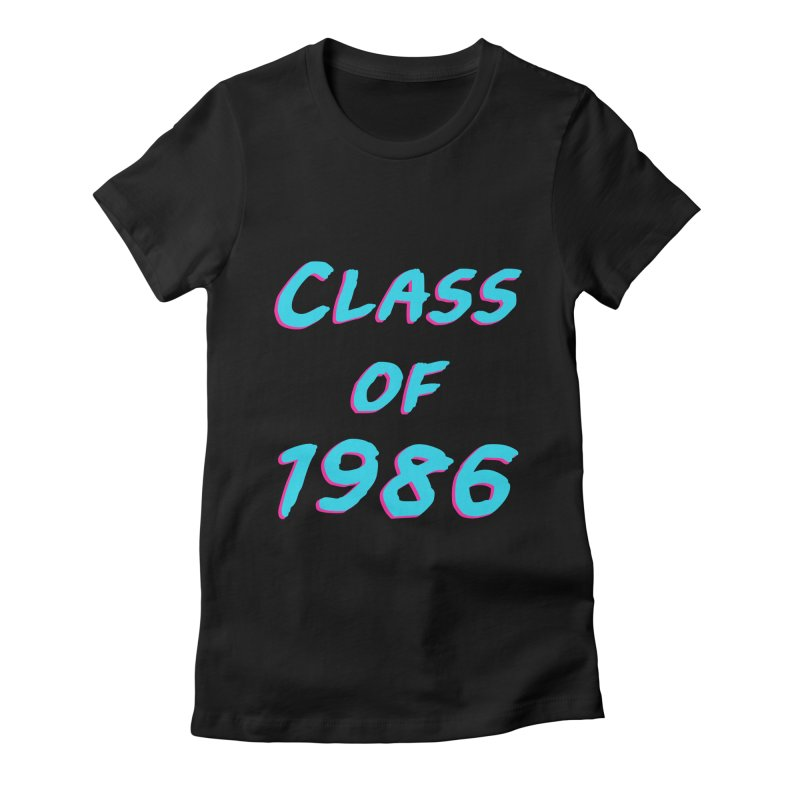 Class Of 1986: Font Women's Fitted T-Shirt by The Glitchway