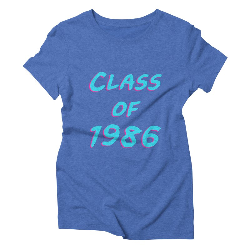 Class Of 1986: Font Women's Triblend T-Shirt by The Glitchway