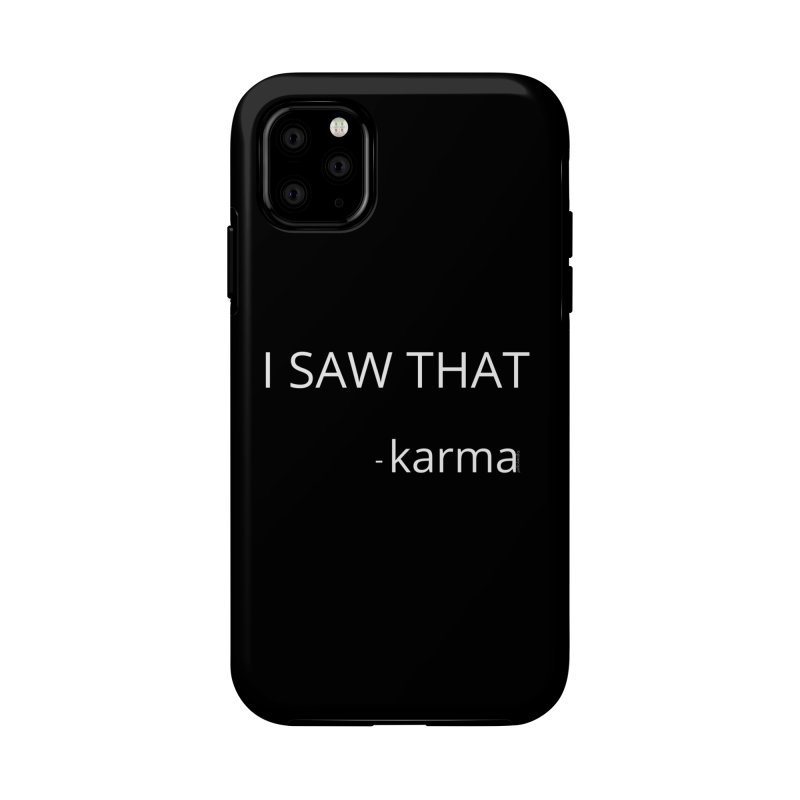 Karma Sees Everything in iPhone 11 Phone Case Tough by Glow-Getters Store