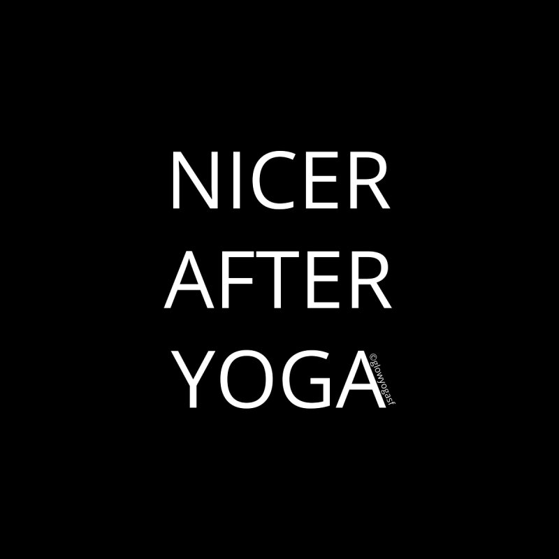 NICER AFTER YOGA Men's T-Shirt by Glow-Getters Store