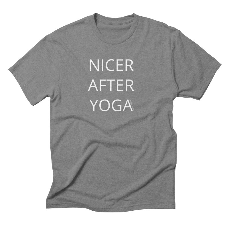 NICER AFTER YOGA Men's Triblend T-Shirt by Glow-Getters Store
