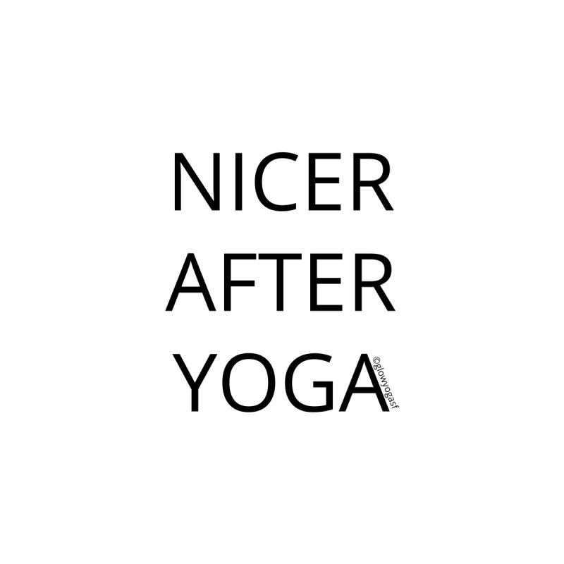 NICER AFTER YOGA Women's Sweatshirt by Glow-Getters Store