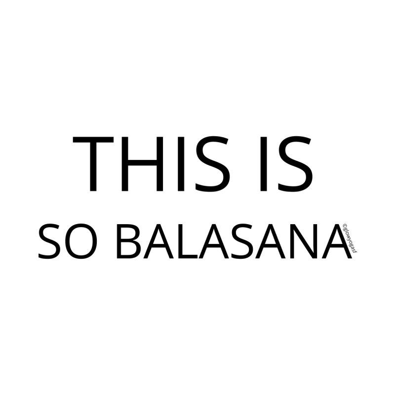 So Balasana Men's Sweatshirt by Glow-Getters Store