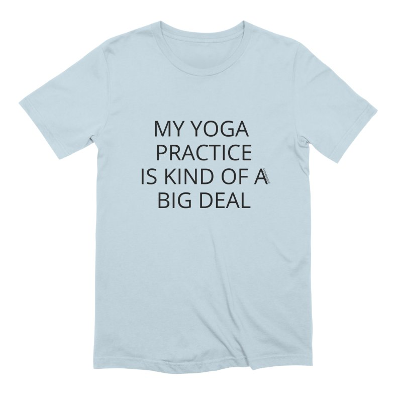 Its a Big Deal Men's T-Shirt by Glow-Getters Store