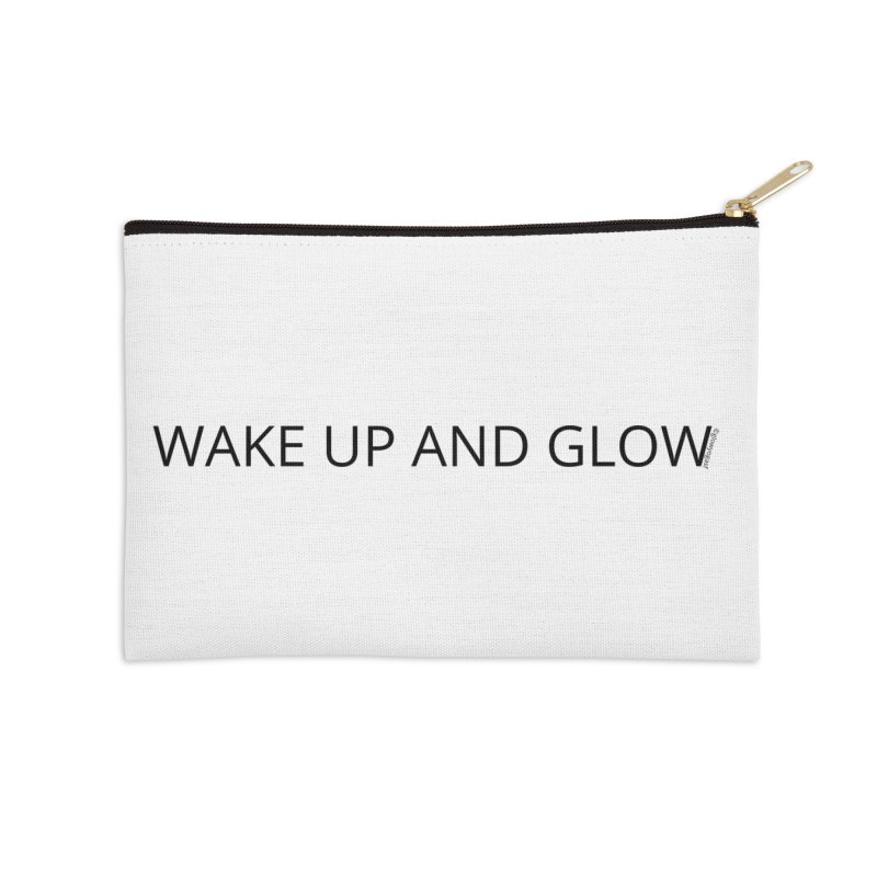Wake Up & Glow Accessories Zip Pouch by Glow-Getters Store