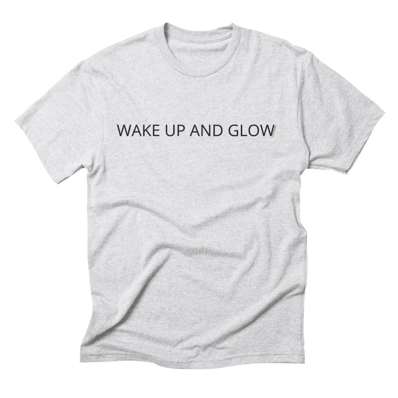 Wake Up & Glow Men's Triblend T-Shirt by Glow-Getters Store