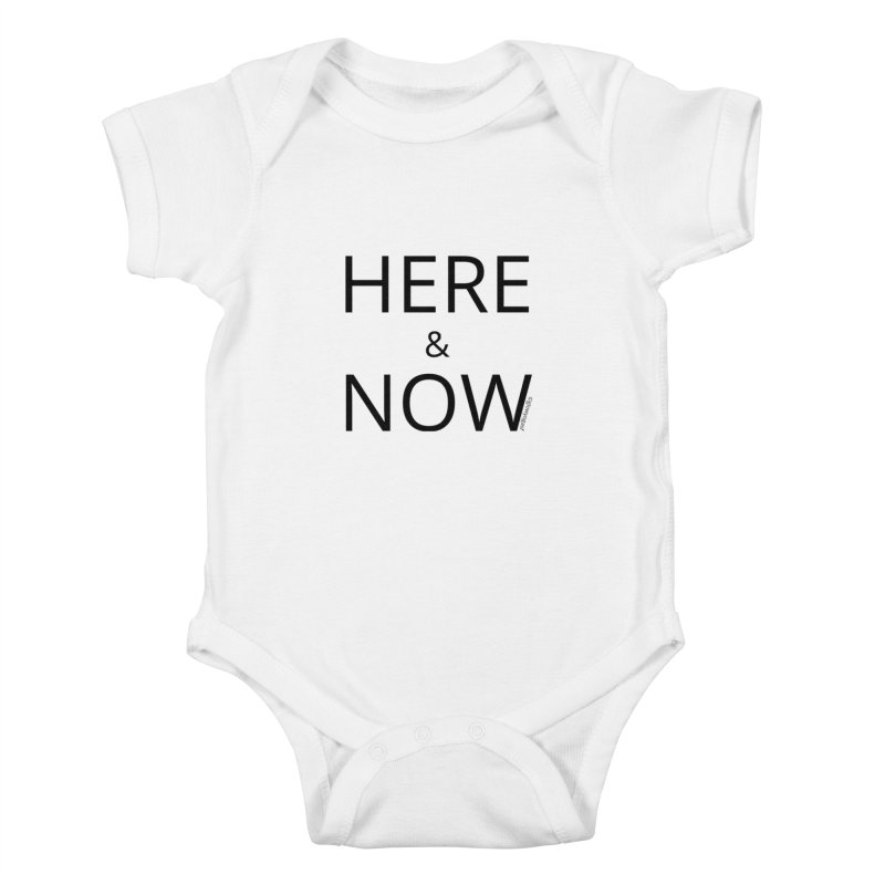 Here and Now Kids Baby Bodysuit by Glow-Getters Store