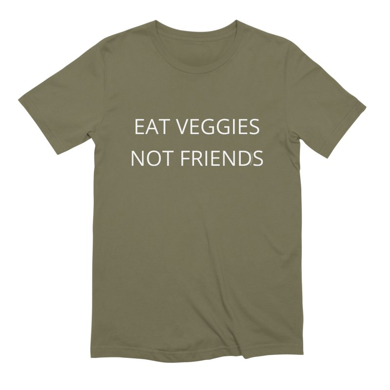 Eat Veggies Not Friends Men's Extra Soft T-Shirt by Glow-Getters Store