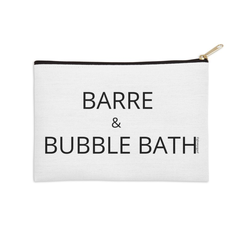 Barre and Bubblebath Accessories Zip Pouch by Glow-Getters Store