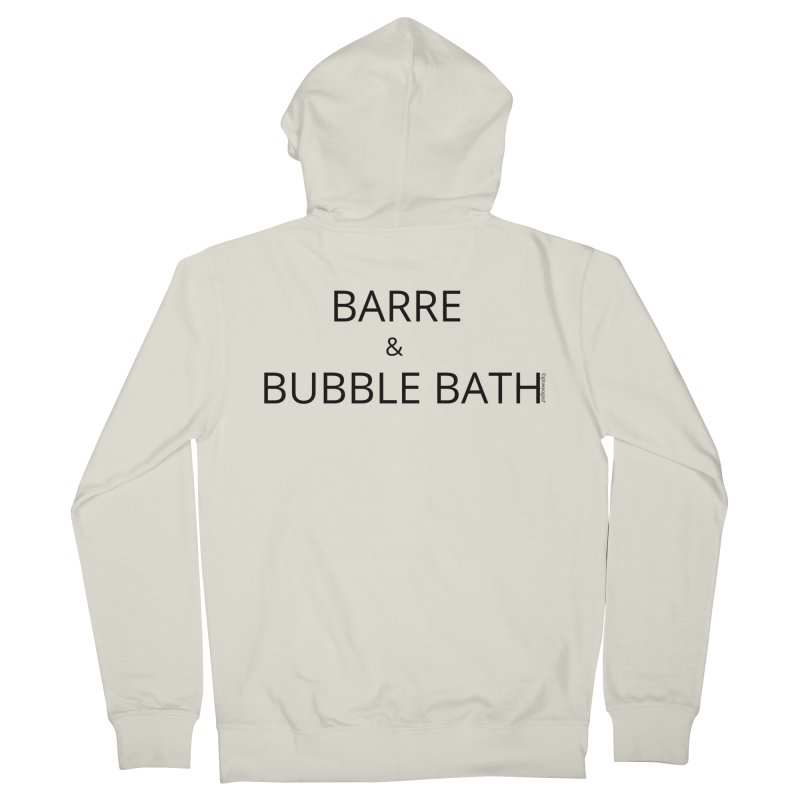 Barre and Bubblebath Women's French Terry Zip-Up Hoody by Glow-Getters Store