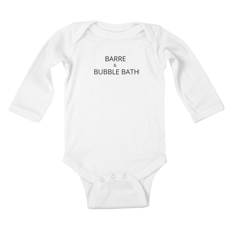 Barre and Bubblebath Kids Baby Longsleeve Bodysuit by Glow-Getters Store