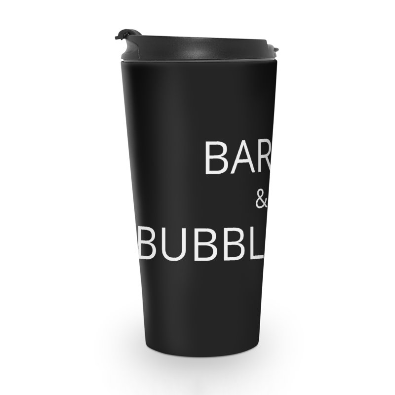 Barre and Bubble Bath Accessories Travel Mug by Glow-Getters Store