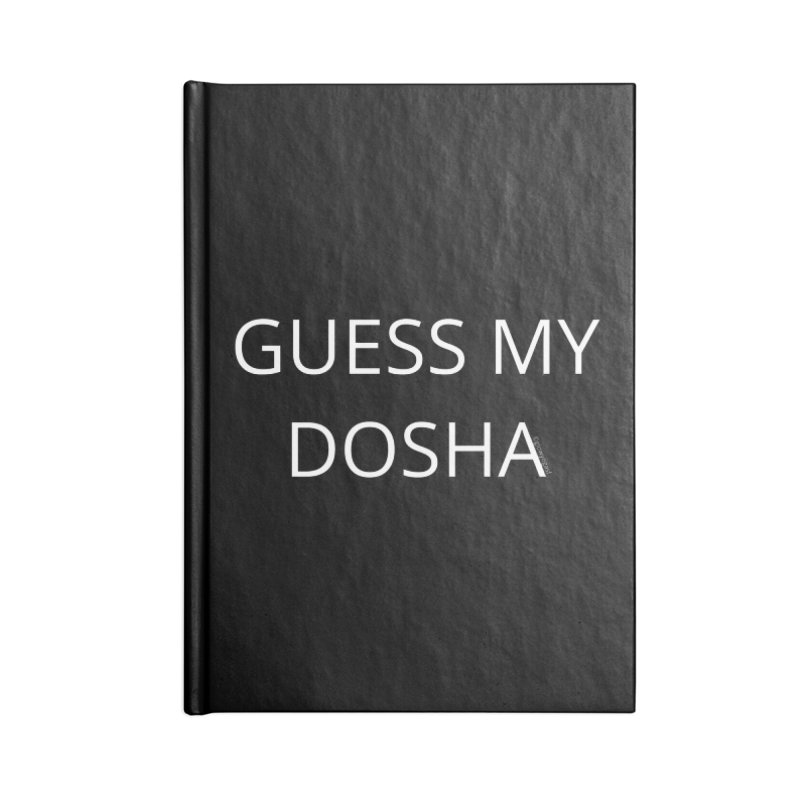 Guess My Dosha Accessories Blank Journal Notebook by Glow-Getters Store