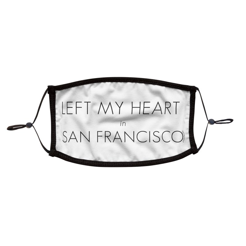 Left My Heart in San Francisco Accessories Face Mask by Glow-Getters Store
