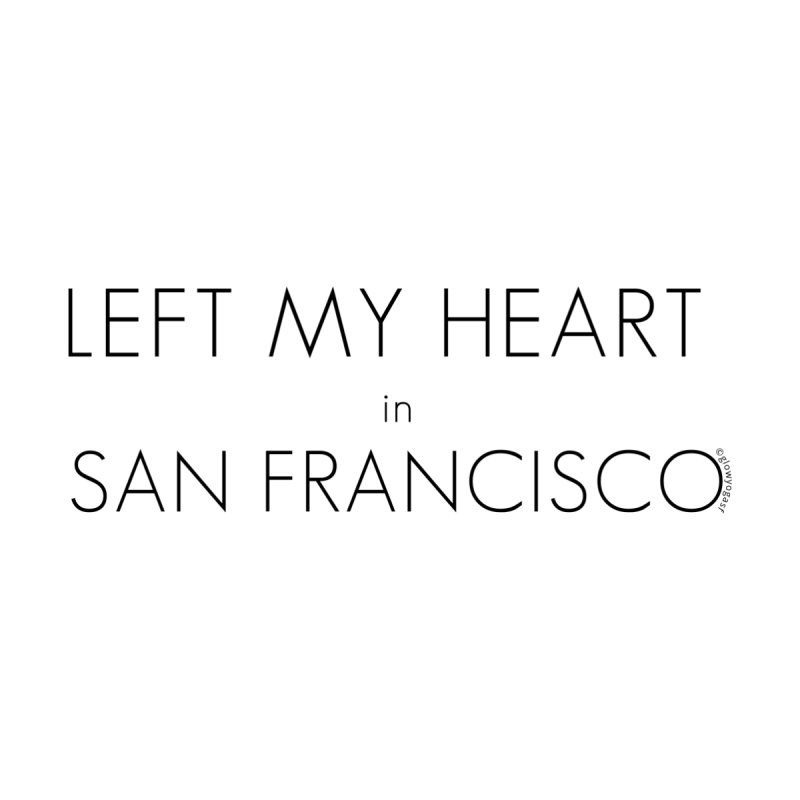 Left My Heart in San Francisco Women's Zip-Up Hoody by Glow-Getters Store