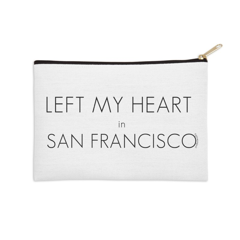Left My Heart in San Francisco Accessories Zip Pouch by Glow-Getters Store
