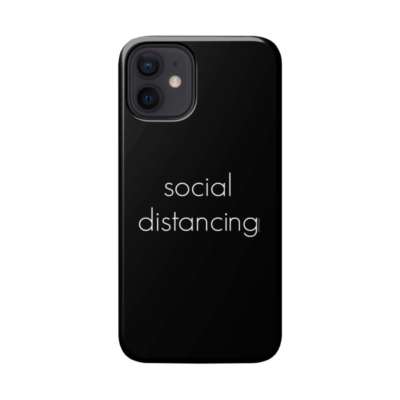 Social Distancing W Accessories Phone Case by Glow-Getters Store