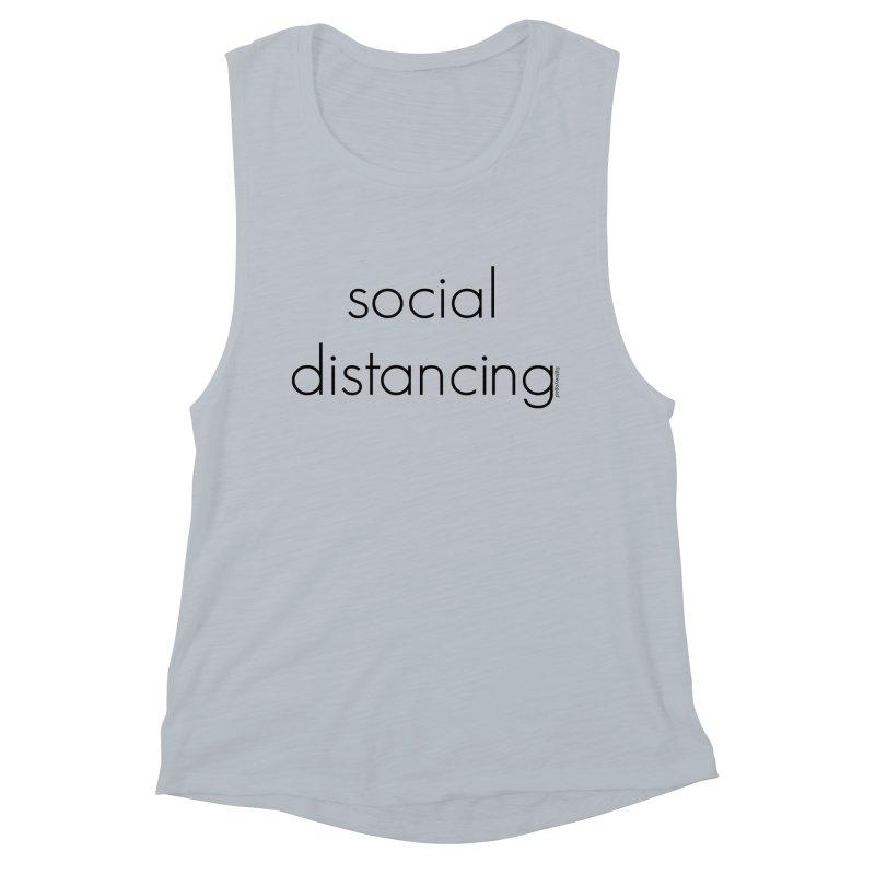 Social Distancing B Women's Muscle Tank by Glow-Getters Store