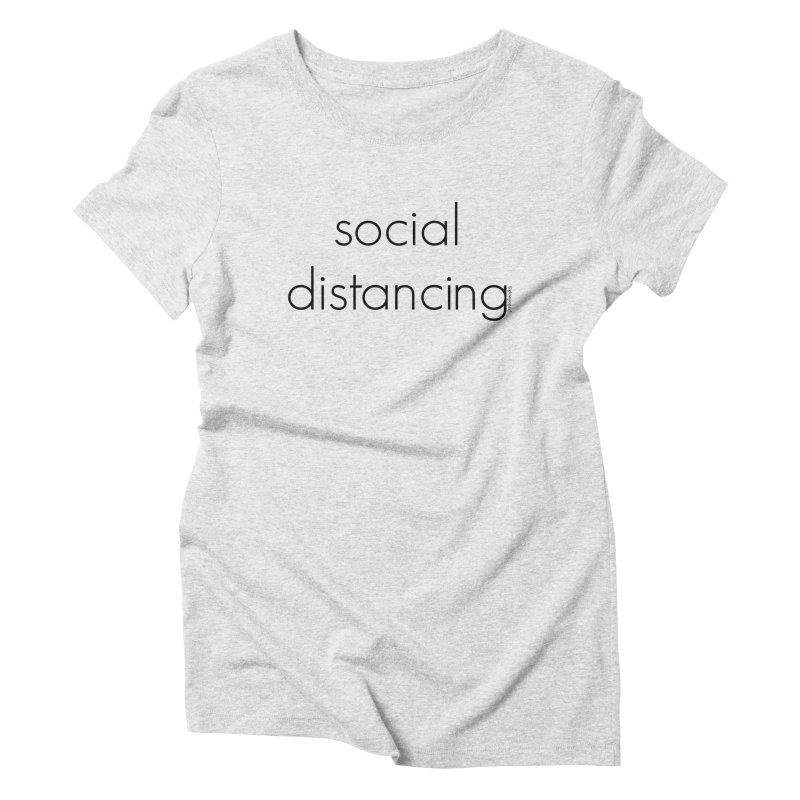 Social Distancing B Women's T-Shirt by Glow-Getters Store