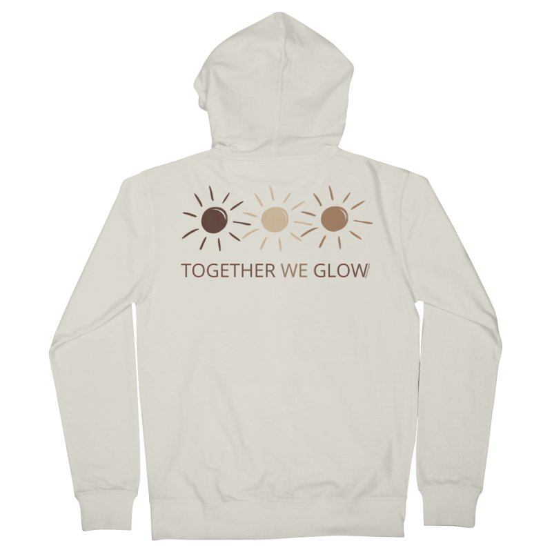 Together We Glow Women's Zip-Up Hoody by Glow-Getters Store