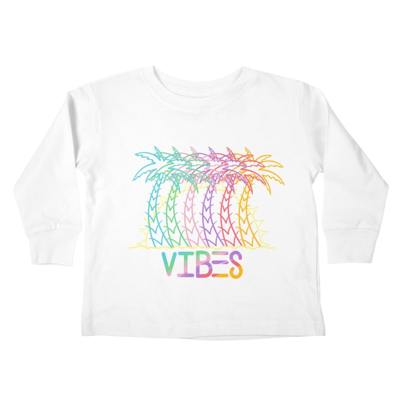 Vibes Kids Toddler Longsleeve T-Shirt by The Gnashed Teethery