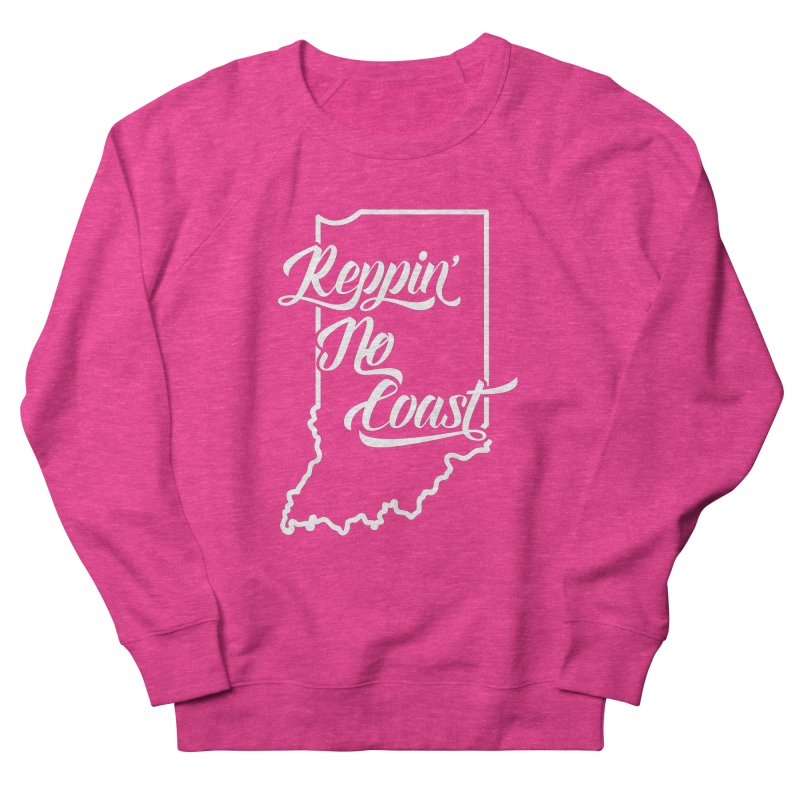 Reppin No Coast Women's French Terry Sweatshirt by The Gnashed Teethery