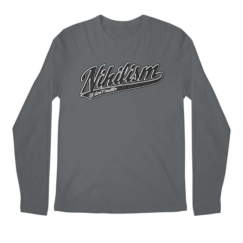 It don't matter Men's Regular Longsleeve T-Shirt by The Gnashed Teethery