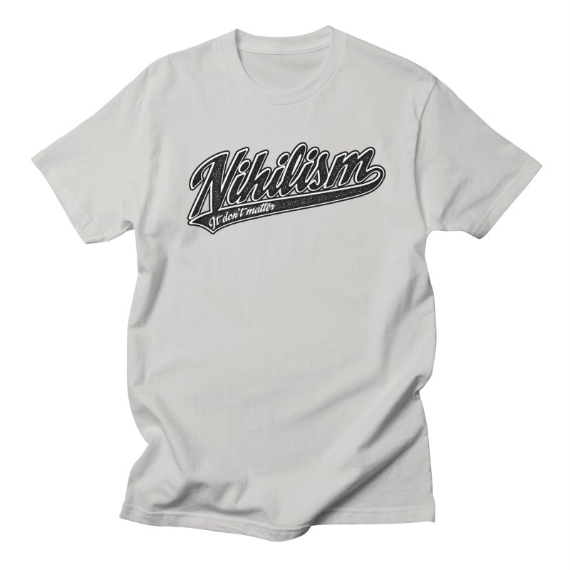 It don't matter Men's Regular T-Shirt by The Gnashed Teethery